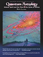 Quantum Astrology With Rick Levine