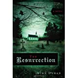 Resurrection, Theby Mike Duran
