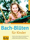 Bach-Bl�ten f�r Kinder (Amazon.de)