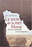 La secte de la mer morte (French Edition) (2220051439) by Flusser, David