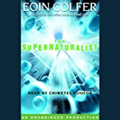 The Supernaturalist | [Eoin Colfer]