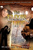 The Elixir of Life (A Jonathan Munro Adventure)