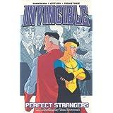 Invincible (Book 3): Perfect Strangers ~ Robert Kirkman