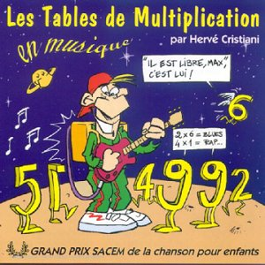 Herv cristiani les tables de multiplication en musique for Table de multiplication en chanson
