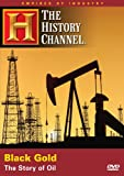 Empires of Industry: Black Gold - The Story of Oil