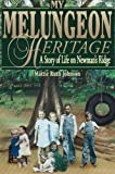 My Melungeon Heritage: A Story of Life on Newman's Ridge
