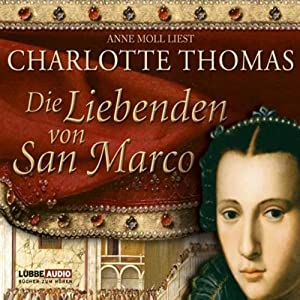 Die Liebenden von San Marco Hörbuch