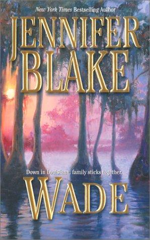 Wade, JENNIFER BLAKE