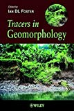 img - for Tracers in Geomorphology book / textbook / text book