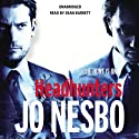 Headhunters (       UNABRIDGED) by Jo Nesbo Narrated by Sean Barrett