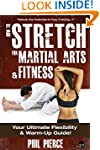 How to Stretch for Martial Arts and F...