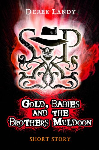 Gold, Babies and the Brothers Muldoon