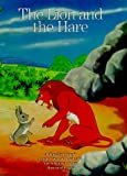 The Lion and the Hare (Timeless Stories)