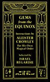 Gems from the Equinox (156184019X) by Aleister Crowley