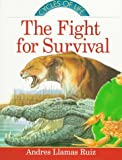 img - for The Fight for Survival (Cycles of Life) book / textbook / text book