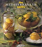 img - for The Mediterranean Pantry: Creating and Using Condiments and Seasonings book / textbook / text book
