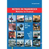 Metros in France: Paris, Marseille, Lyon, Lille, Toulouse, Rennes, Laon and Rouen