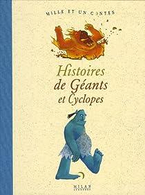 Histoires de G�ants et Cyclopes par Bloch-Henry