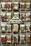 echange, troc Serge Schall - De mémoire de potagers : Petites et grandes histoires des variétés de légumes