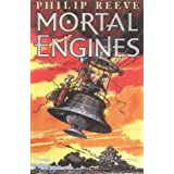 Mortal Engines (Mortal Engines Quartet)by Philip Reeve