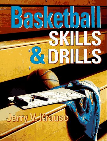 Basketball Skills & Drills, Krause, Jerry; Krause, Jerry V.