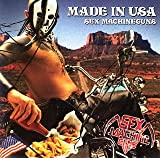 Made in USA by Sex Machineguns (2006-02-08)
