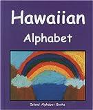 img - for Hawaiian Alphabet (Island Alphabet Books) book / textbook / text book