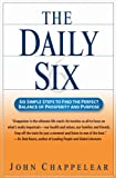 img - for The Daily Six: Simple Steps to Prosperity and Purpose book / textbook / text book