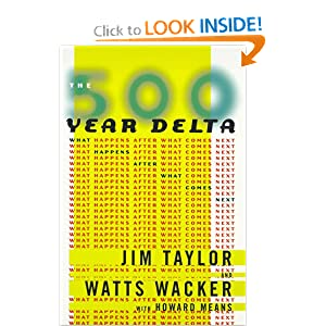 The 500 Year Delta
