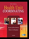 img - for Health Unit Coordinating, 5e book / textbook / text book