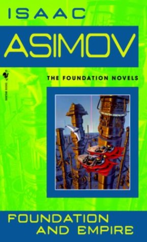 Foundation and Empire (Foundation Novels) [science fiction], Isaac Asimov