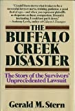 The Buffalo Creek Disaster: The Story of the Survivors Unprecedented Lawsuit