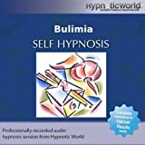 Hypnotic World Bulimia Hypnosis CD: Overcome Bulimia With Self Help Hypnosis