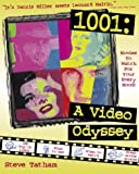 1001: A Video Odyssey, Movies to Watch for Your Every Mood (What to Eat, When to Watch, Great Movie Quotes)