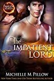 The Impatient Lord (Dragon Lords Book 8)