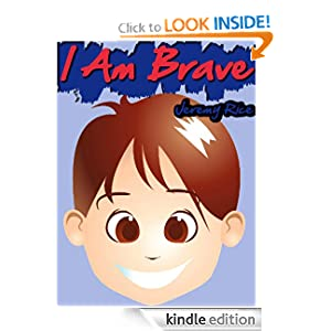 FREE KINDLE BOOK: I Am Brave: At School