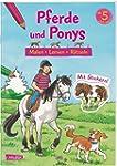 Pferde und Ponys: Malen Lernen R�tsel...