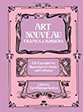 Art Nouveau Frames and Borders (Dover Pictorial Archive) (0486245136) by Grafton, Carol Belanger