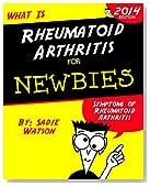Rheumatoid Arthritis: Symptoms of Rheumatoid Arthritis and Things You Can Do