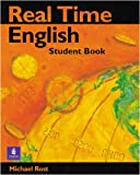 Real Time English (Student Book) (0582092213) by Rost, Michael