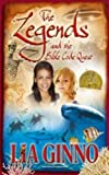 The Legends and the Bible Code Quest (The Legends Trilogy Book 3)