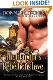 Highlander's Rebellious Love (Macinnes Sisters Trilogy Book 2)