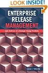 Enterprise Release Management: Agile...