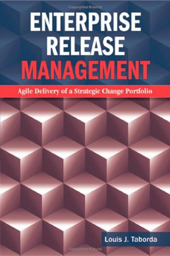 Enterprise Release Management: Agile Delivery of a Strategic Change Portfolio