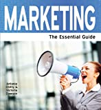Marketing: The Essential Guide (Need2Know Books Book 100)