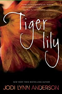 Tiger Lily by Jodi Lynn Anderson ebook deal