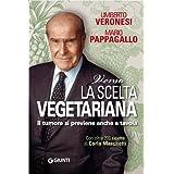 Verso la scelta vegetarianadi Umberto Veronesi