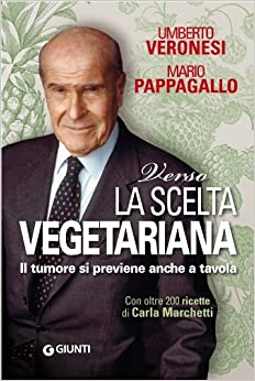 vegetariana. Il tumore si previene anche a tavola (Italian) Paperback
