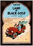 Land of Black Gold (0828850488) by Herge