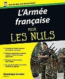 echange, troc Dominique Lormier - L'Armée française pour les nuls